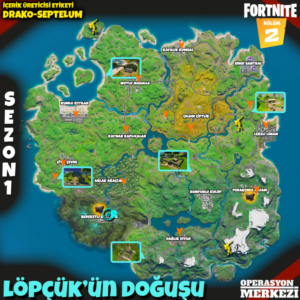 Fortnite Bölüm 2 Sezon 1 Löpçük'ün Doğuşu görev haritası