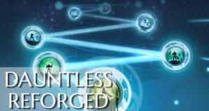 Dauntless Reforged